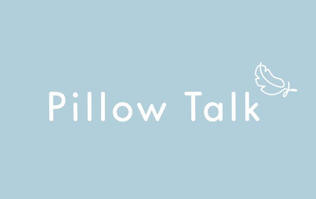 Pillow Talk Comfort Club